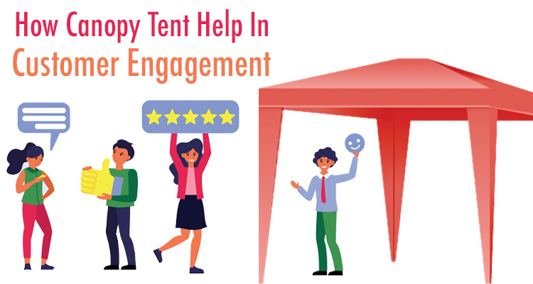 How do custom pop-up tents help in customer engagement